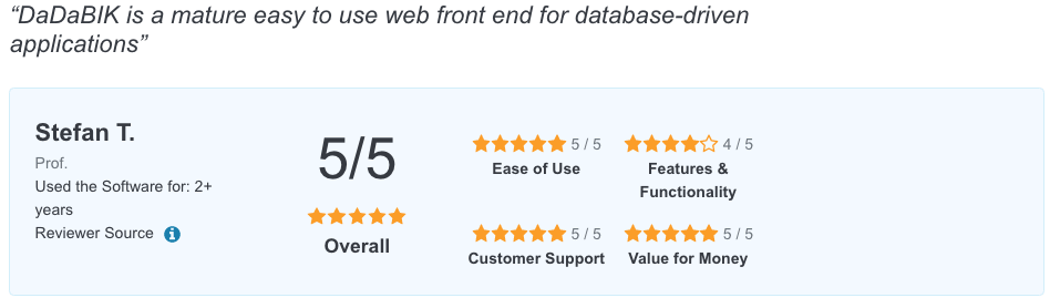 Review of DaDaBIK web application builder by Stefan T.: DaDaBIK is a mature easy to use web front end for database-driven applications.